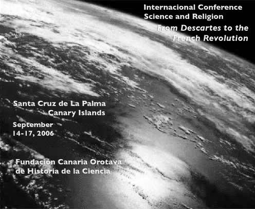 Cartel del International Conference on Science and Religion. From Descartes to the French Revolution.